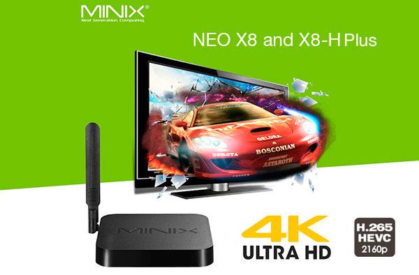 Minix Neo X8 y X8-H Plus Android TV